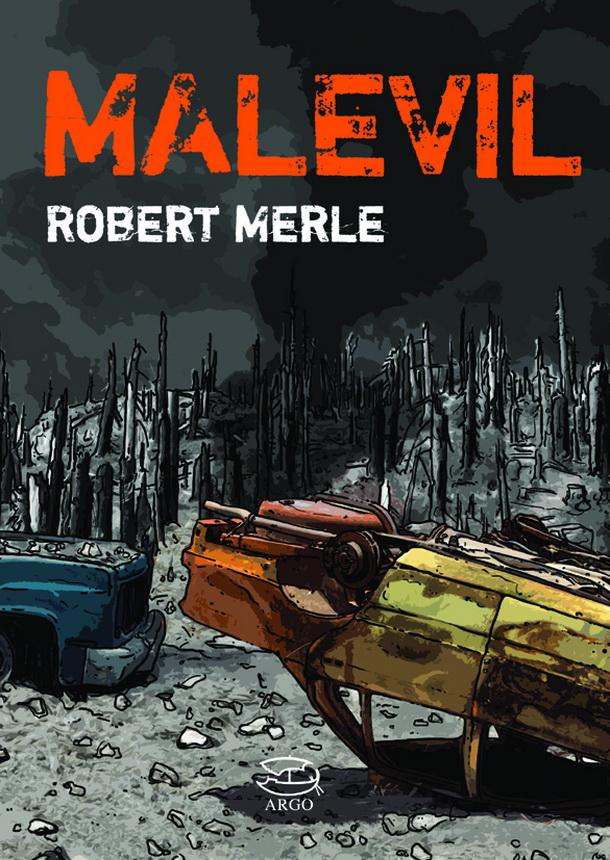 Malevil : fin du monde etrenaissance!