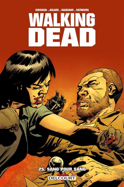The Walking Dead, tome 25 : la guerre sans fin.